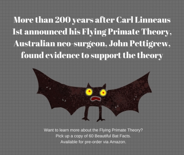 More than 200 years after Carl Linneaus 1st announced his Flying Primate Theory, Australian neo-surgeon, Joh